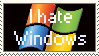 I hate Windows by StampWhore