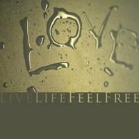_LiveLifeFeelFree_ by GregorKerle