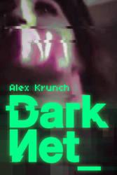 DarkNet_ , ebook cover by mrkrunch