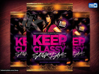 Keep it Classy Flyer by Industrykidz