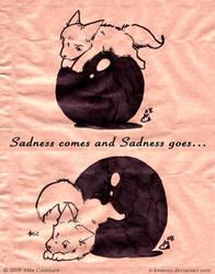 SadnessComesSadnessGoes by o-kemono