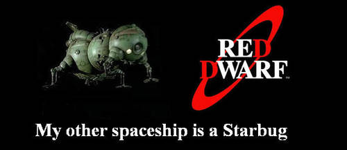 Red Dwarf - My other spaceship is a Starbug by DoctorWhoOne