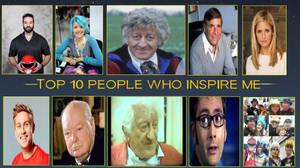 Top 10 people who inspire me by DoctorWhoOne