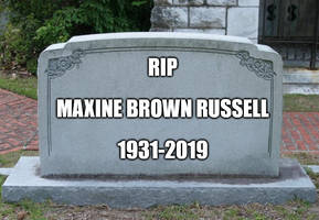 RIP Maxine Brown Russell 1931-2019 by EarWaxKid