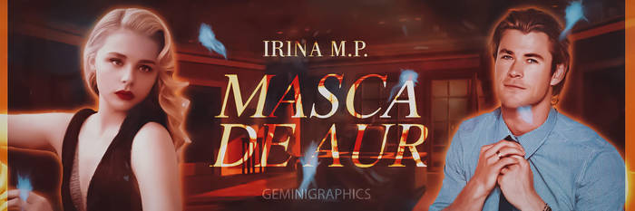 Masca De Aur | Banner by gemiegem