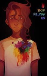 Stop Killing Us by Feyrah