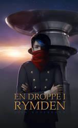En droppe i rymden by FantasyMaker