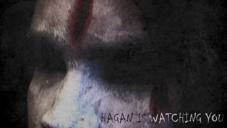 Hagan Is Watching You by CreatureSH