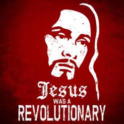 Jesus Was A Revolutionary by CreatureSH
