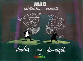 MiB Doofus and  Do-Right color (1999) by AllanAlegado