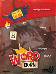 Word Burn Movie Poster (2013) by AllanAlegado