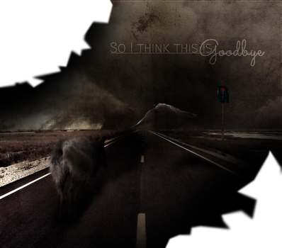 So I think this is {Goodbye} by Unknown-Diva