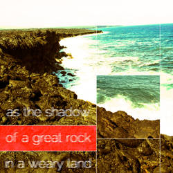 great rock + weary land by theycallmefave