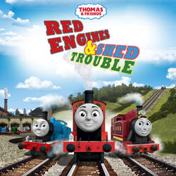 Red Engines and Shed Trouble iTunes by The-ARC-Minister