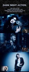 Dark Night Action by lblacksphynx