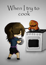 When I try to cook by NikeWolf120