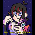 This ramen is my girlfriend by dasToto01