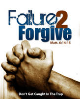 Failure 2 Forgive by cgitech
