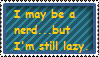 Lazy Nerd Stamp by DarkStarGirl77