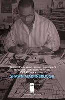 EXPERIENCE CREATIVITY: Shawn Martinbrough by jtchan