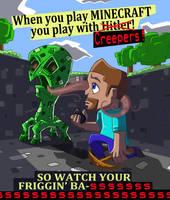 Minecraft:Creeper Propaganda by TSoutherland