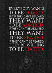 Loved,Admired,Feared,Hated by BenjaminHaley