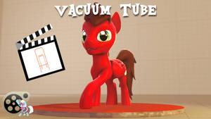 Vacuum Tube (SFM OC) by Hexedecimal