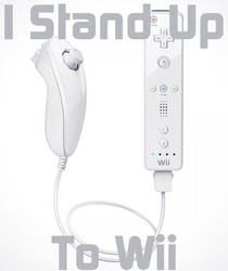 I Stand Up To Wii by CHAERG-Major