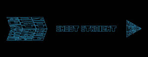 Shoot Straight by DreamBig20761