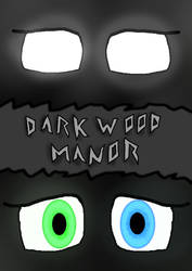 Darkwood Manor Cover by AmberJemStones