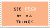 See Good In All Things by Gay-Mage-Of-Space