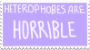 Heterophobes Are Horrible by Gay-Mage-Of-Space