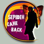 Sepideh Came back by Sepinik