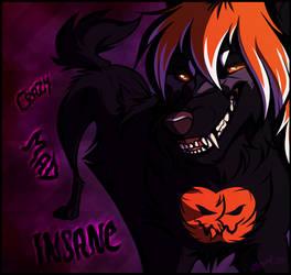 Crazy, Mad, Insane by Zerwolf