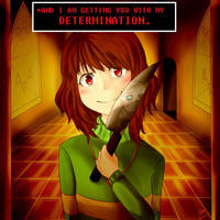 [Undertale] DETERMINATION - Chara (w/dialogue) by AsuMella
