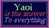 Yaoi is the answer Stamp by kariegirl