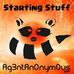Starting Stuff Album Art (Rough Draft) by Ag3ntAn0nym0us