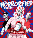 Horrorfied Podcast Feat. Estelle Shambles album ar by wheretheresawil