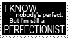 Stamp: Perfectionism by Jammerlee