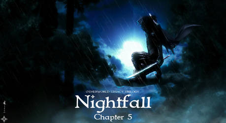 OLT|Nightfall|Chapter 5: The Silent Forest by AKoukis