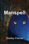 Manspell by shelleypalmer