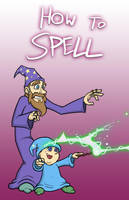 'How to Spell' Concept Poster by captainslam