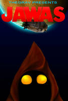 Jawas, A spoof Poster by Ryan-TheGrav-Berry