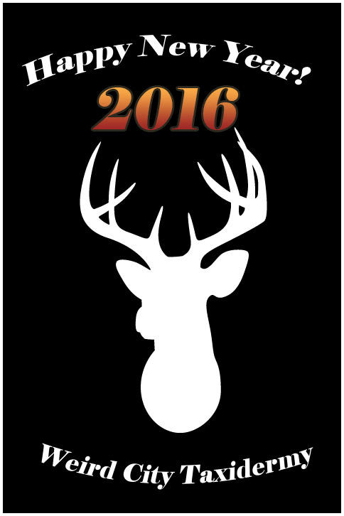 2016WCTHappyNewYear 02 by WeirdCityTaxidermy