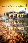 Couverture Le Feu des Steppes - 1 (Commission) by Jonattend