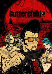 GutterChild - Cover Ep#1 by DIY-ZonArt