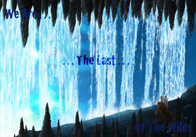 .:THK:. We Are The Last Of The Wilds by Katsuraii