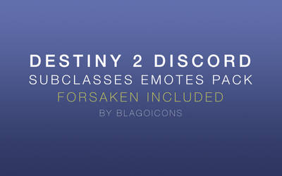 Destiny 2 Discord Subclasses Emotes Pack by Blagoicons