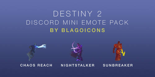 Destiny 2 Discord Mini Emote Pack by Blagoicons