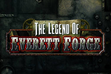 The Legend of Everett Forge Logo by castortroy3497